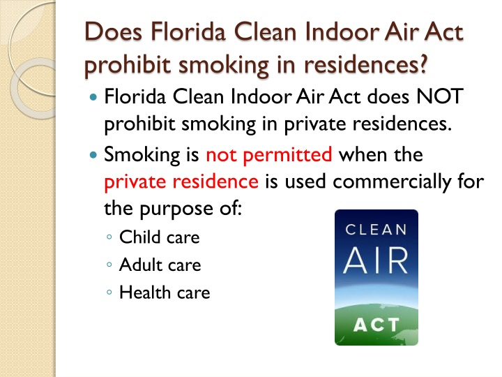 Does Florida Clean Indoor Air Act prohibit smoking in residences?