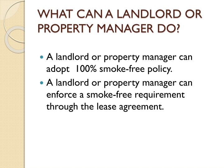 WHAT CAN A LANDLORD OR PROPERTY MANAGER DO?
