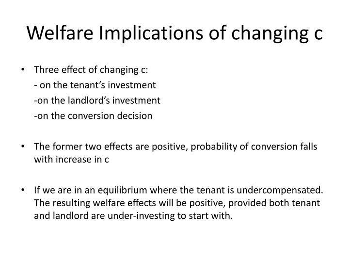 Welfare Implications of changing c