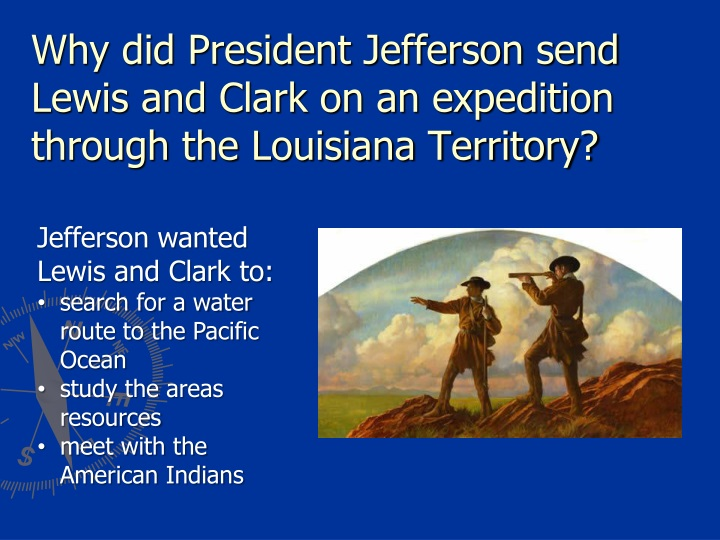 the lewis and clark expedition across the present day united states Lewis and clark's expedition officially began on may 21, 1804, when they and the 33 other men making up the corps of discovery departed from their camp near st louis, missouri the first portion of the expedition followed the route of the missouri river during which, they passed through places such as present-day kansas city, missouri, and .