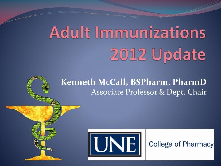 adult immunizations 2012 update n.