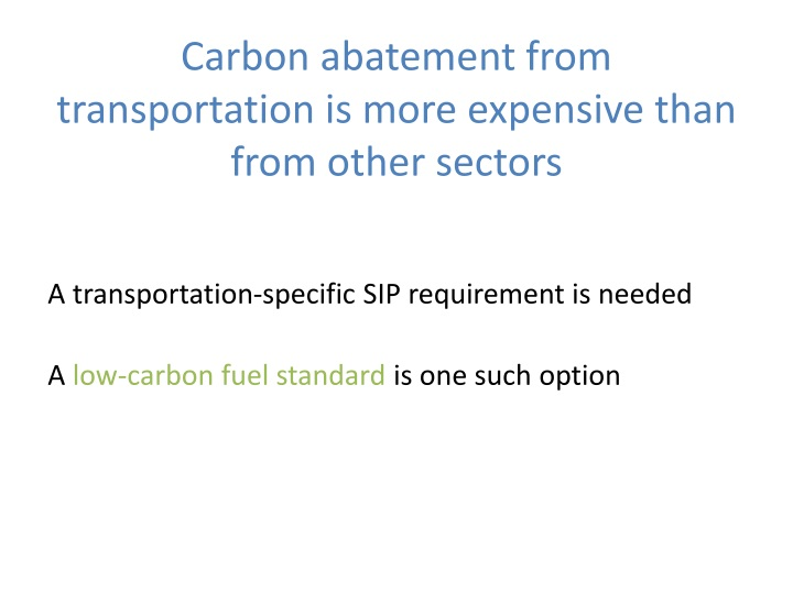 Carbon abatement from transportation is more expensive than from other sectors