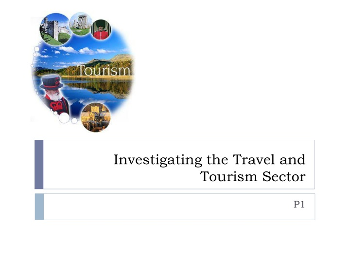 the impact of change on the travel and tourism sector Tourism sector, and it has both a direct and an indirect impact on opportunities and performance in tourism sector this article has four sections first section provides introduction, second section discusses tourism marketing.