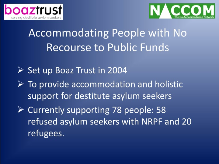 Accommodating People with No Recourse to Public Funds