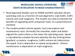 modelling vehicle operating costs in relation to road characteristics