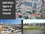 smyrna agora view to citadel