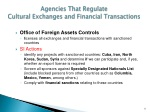 agencies that regulate cultural exchanges and financial transactions