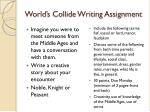 world s collide writing assignment