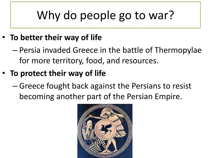 Why do people go to war?