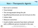 non therapeutic agents