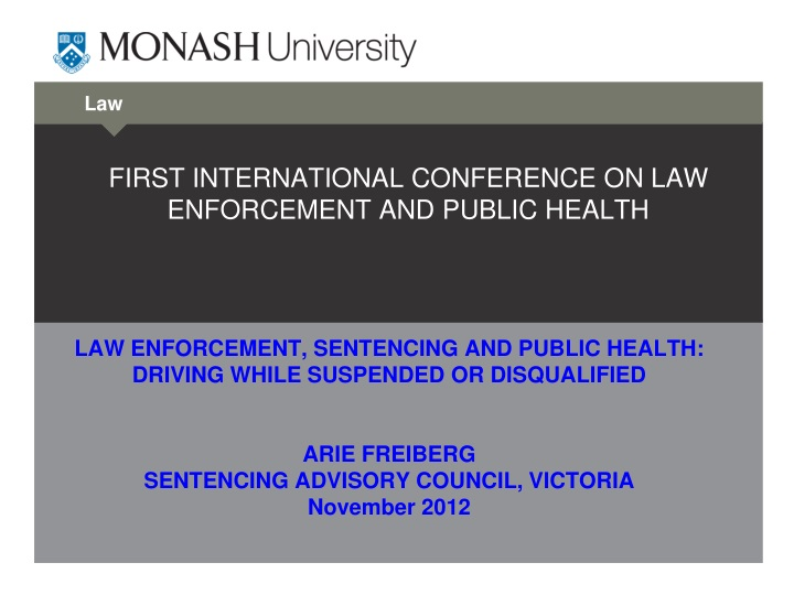 first international conference on law enforcement and public health n.