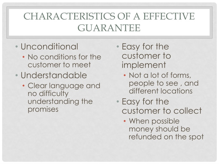 Characteristics of a effective guarantee