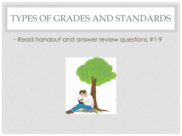 Types of grades and standards