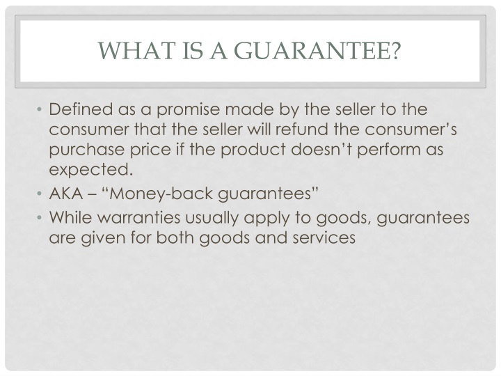What is A guarantee?
