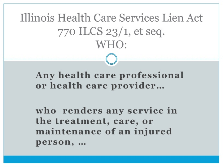 Illinois health care services lien act 770 ilcs 23 1 et seq who