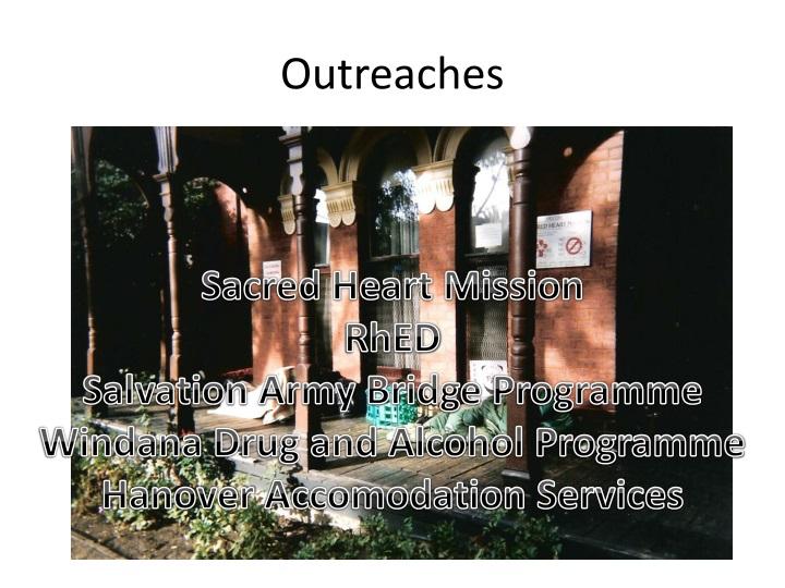 Outreaches