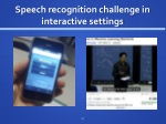 speech recognition challenge in interactive settings