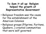 to sum it all up religion helped the growth of representative government