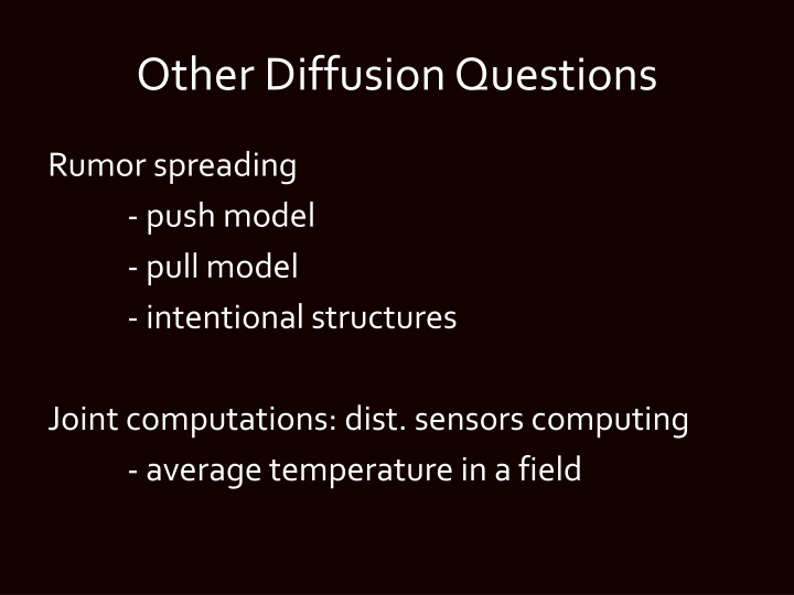 Other Diffusion Questions