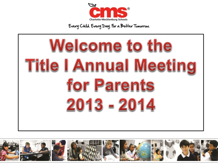 welcome to the title i annual meeting for parents 2013 2014 n.
