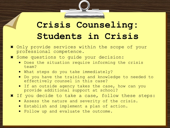 Crisis Counseling: Students in Crisis
