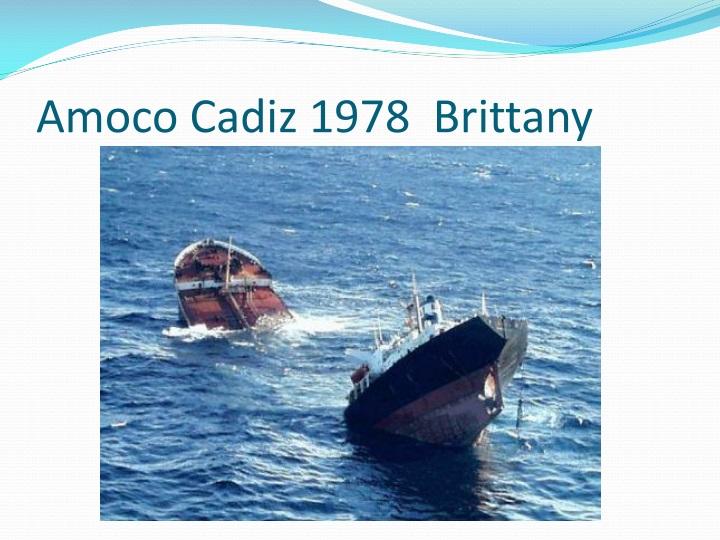 Amoco Cadiz 1978  Brittany