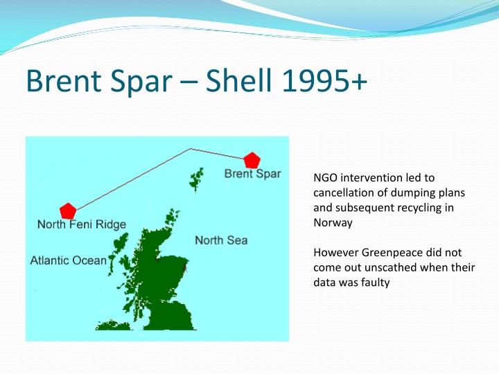 Brent Spar – Shell 1995+