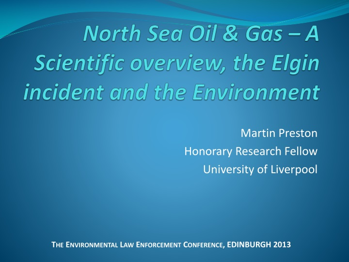 North sea oil gas a scientific overview the elgin incident and the environment