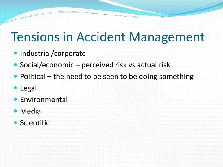 Tensions in Accident Management