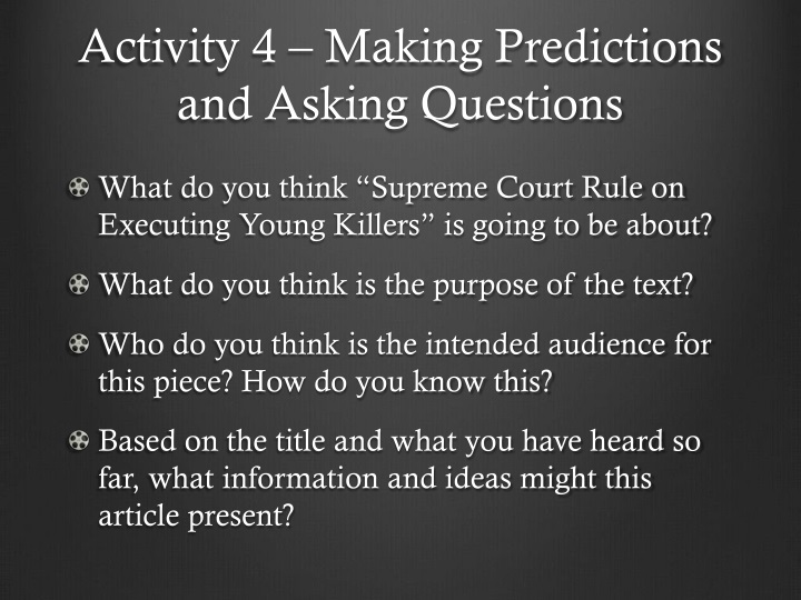 Activity 4 – Making Predictions and Asking Questions