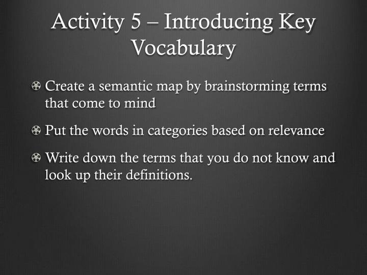 Activity 5 – Introducing Key Vocabulary