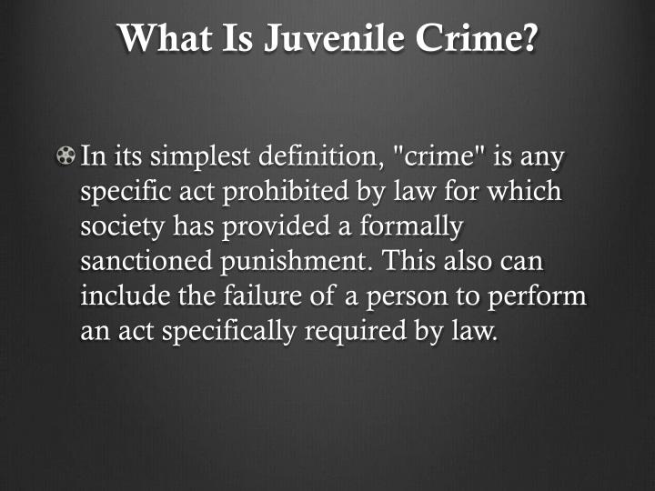 What Is Juvenile Crime?