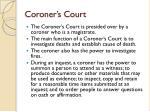 coroner s court