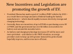 new incentives and legislation are promoting the growth of ev