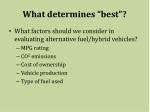 what determines best