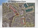 ep designation zone