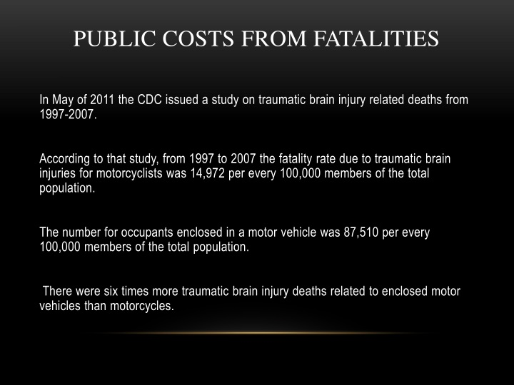 PUBLIC COSTS FROM FATALITIES