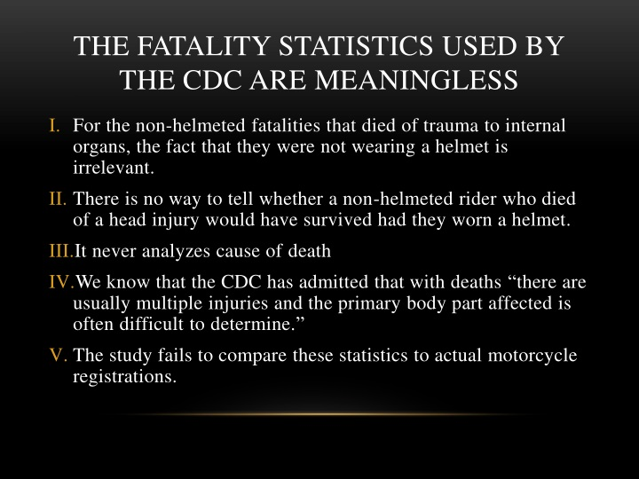 THE FATALITY STATISTICS USED BY