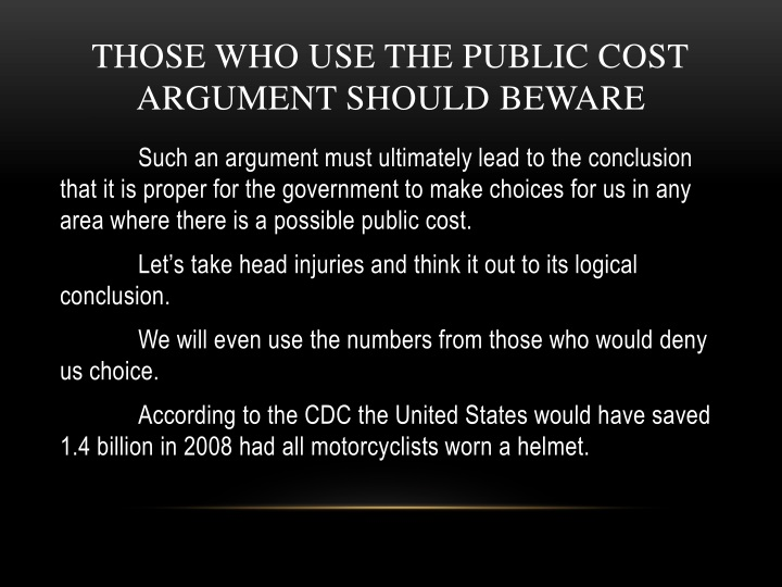 THOSE WHO USE THE PUBLIC COST