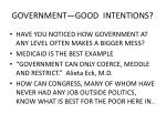 government good intentions