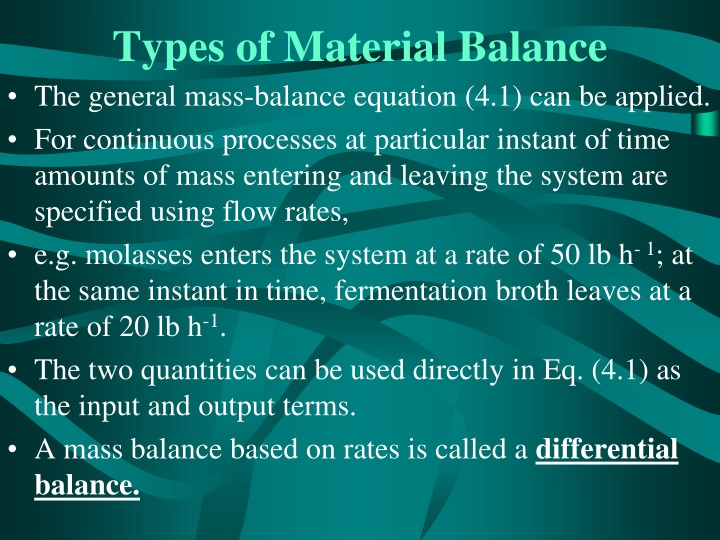 Types of Material Balance