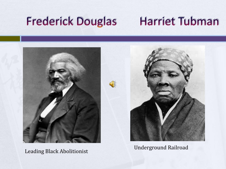 frederick douglass vs harriet jacobs An essay or paper on harriet jacobs and frederick douglass comparison of two experiences of slavery harriet jacobs and frederick douglas, both of whom were born into slavery, described their experiences in passionate, compelling narratives.