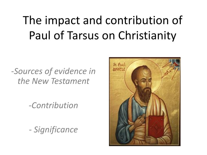 paul of tarsus contribution Some of the jerusalem saints escorted paul to caesarea and dispatched him to tarsus of cilicia (some 225 miles to the northwest), where he would spend almost a decade doing mission work among the folks of his native land (cf 9:30.