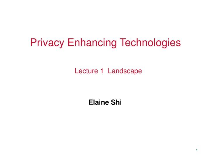 privacy enhancing technologies n.