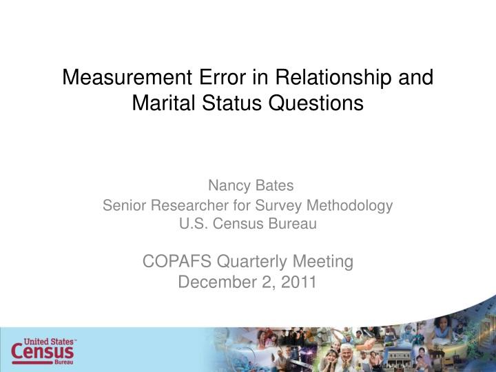 measurement error in relationship and marital status questions n.