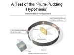 a test of the plum pudding hypothesis
