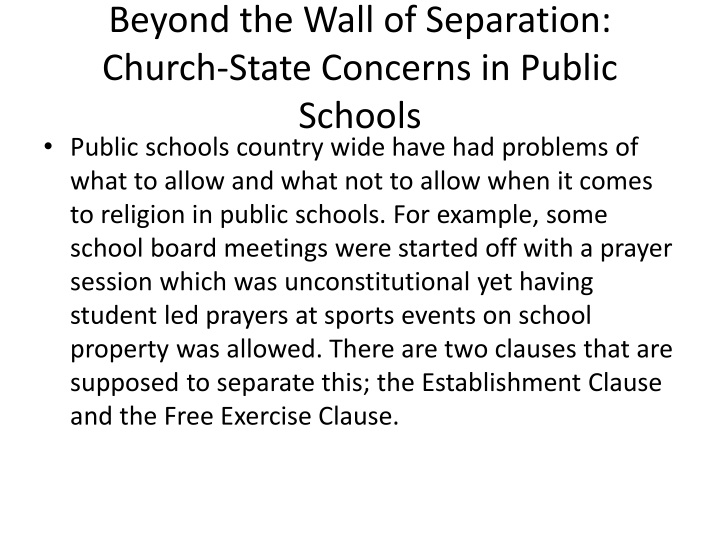 separation of church and state schools essay Separation of church and state freedom of religion was established in the first amendment to the constitution along with other fundamentals rights, such as freedom of speech and freedom to the press, to guarantee an atmosphere of absolute religious liberty.
