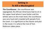 setting in to kill a mockingbird3