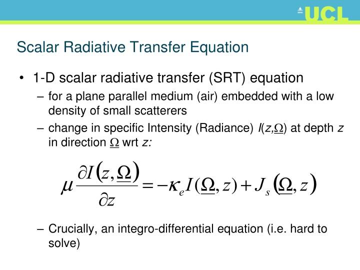 Scalar Radiative Transfer Equation
