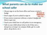 what parents can do to make our school safer